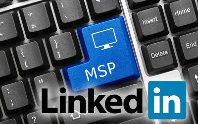 4 Important LinkedIn How-To's for Your MSP